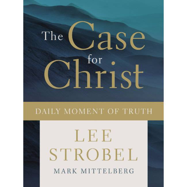 LEE STROBEL The Case For Christ Daily Moment Of Truth