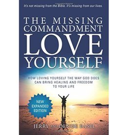 JERRY BASEL The Missing Commandment: Love Yourself