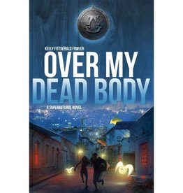 Kelly Fitzgerald Fowler Over My Dead Body