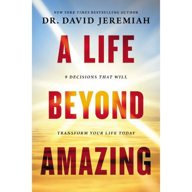 DAVID JEREMIAH A Life Beyond Amazing