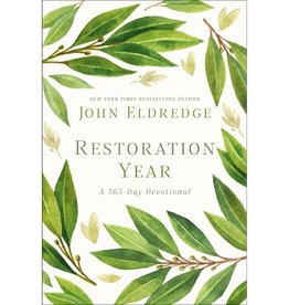 John Eldredge Restoration Year