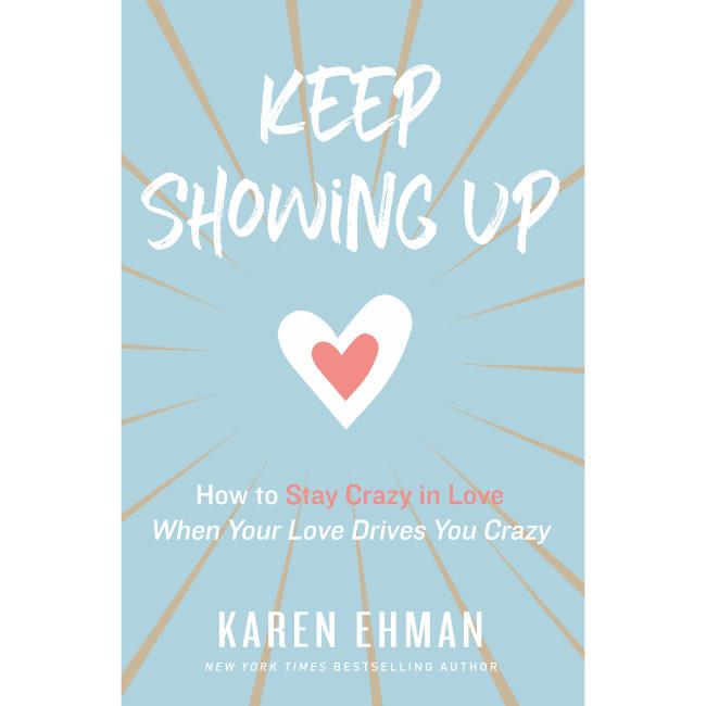 Karen Ehman Keep Showing Up