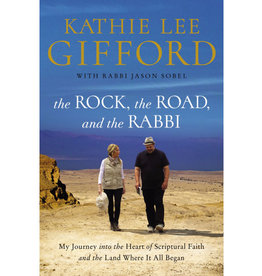 Kathie Lee Gifford The Rock, The Road, And The Rabbi