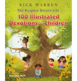 RICK WARREN The Purpose Driven Life 100 Illustrated Devotions for Children