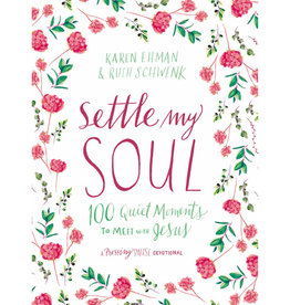KAREN EHMAN AND RUTH SCHWENK Settle My Soul
