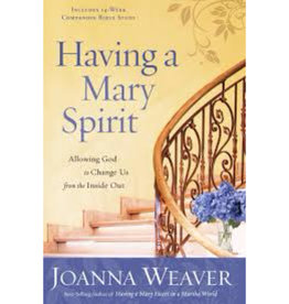JOANNA WEAVER Having A Mary Spirit