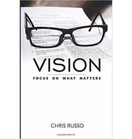 CHRIS RUSSO Vision: Focus on What Matters