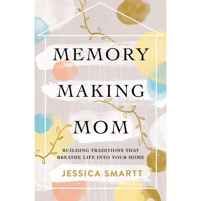 Memory Making Mom
