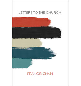 FRANCIS CHAN Letters To The Church