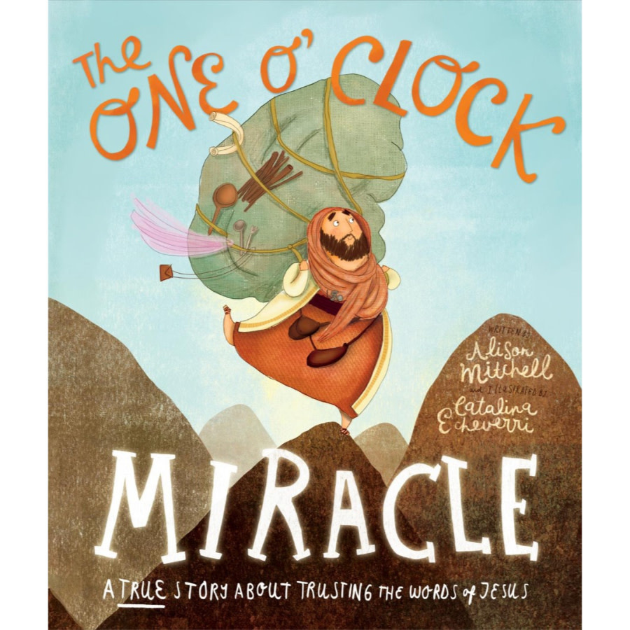 ALISON MITCHELL The One O'Clock Miracle