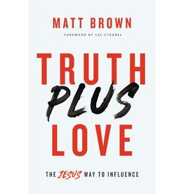 Truth Plus Love