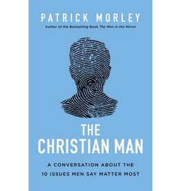 PATRICK MORLEY The Christian Man