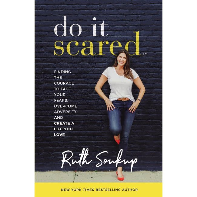 RUTH SOUKUP Do It Scared