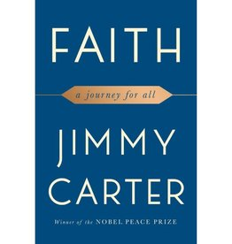 JIMMY CARTER Faith: A Journey For All