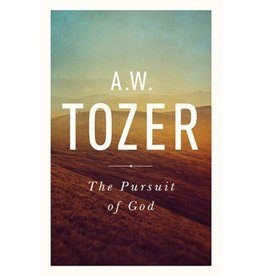 A. W. TOZER Pursuit of God