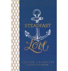 LAUREN CHANDLER Steadfast Love