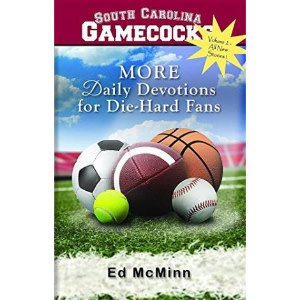 ED MCMINN South Carolina Gamecocks More Daily Devotions For Die Hard Fans