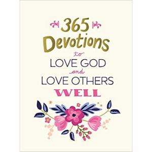 VICTORIA YORK 365 Devotions to Love God and Love Others Well
