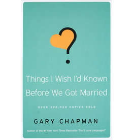 GARY CHAPMAN Things I Wish We Knew Before We Got Married