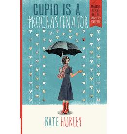 KATE HURLEY Cupid Is A Procrastinator