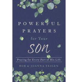 ROB & JOANNA TEIGEN Powerful Prayers For Your Son