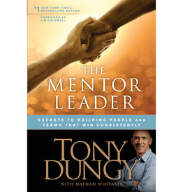 TONY DUNGY The Mentor Leader