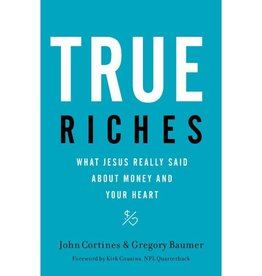 JOHN CORTINES True Riches