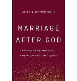 AARON SMITH Marriage After God