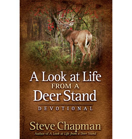 STEVE CHAPMAN A Look At Life From A Deer Stand Devotional