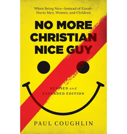 PAUL COUGHLIN No More Christian Nice Guy