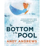 ANDY ANDREWS The Bottom Of The Pool