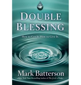 MARK BATTERSON Double Blessing
