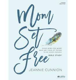 Mom Set Free - Bible Study Book