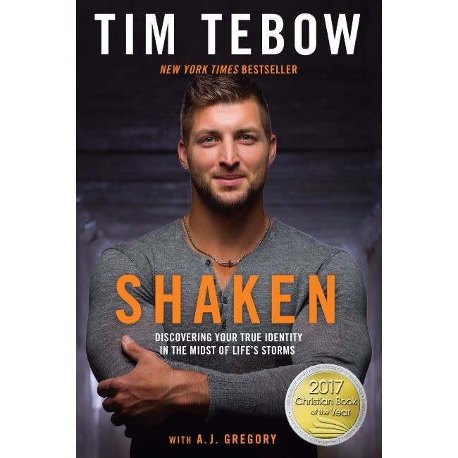 TIM TEBOW Shaken: Discovering Your True Identity in the Midst of Life's Storms