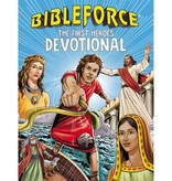 Bibleforce The First Heroes Devotional