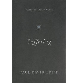 PAUL DAVID TRIPP Suffering