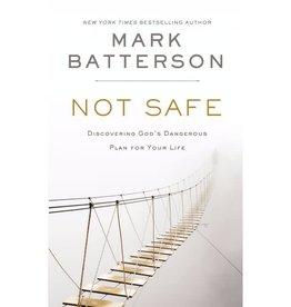 MARK BATTERSON Not Safe