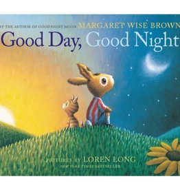MARGARET WISE BROWN Good Day, Good Night