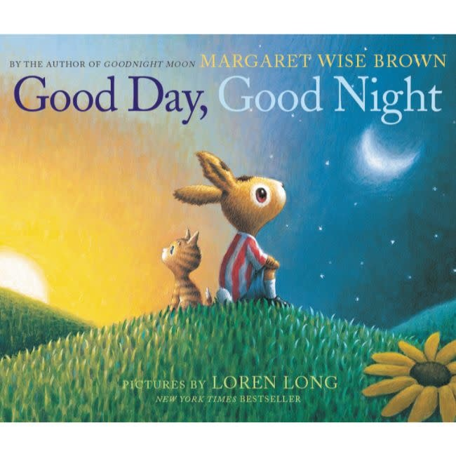 MARGARET WISE BROWN Good Day, Good Night