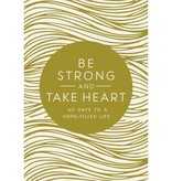 ZONDERVAN Be Strong And Take Heart