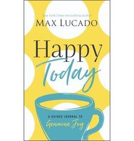 MAX LUCADO Happy Today