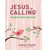 SARAH YOUNG Jesus Calling: 365 Devotions for Kids (Girls Edition)