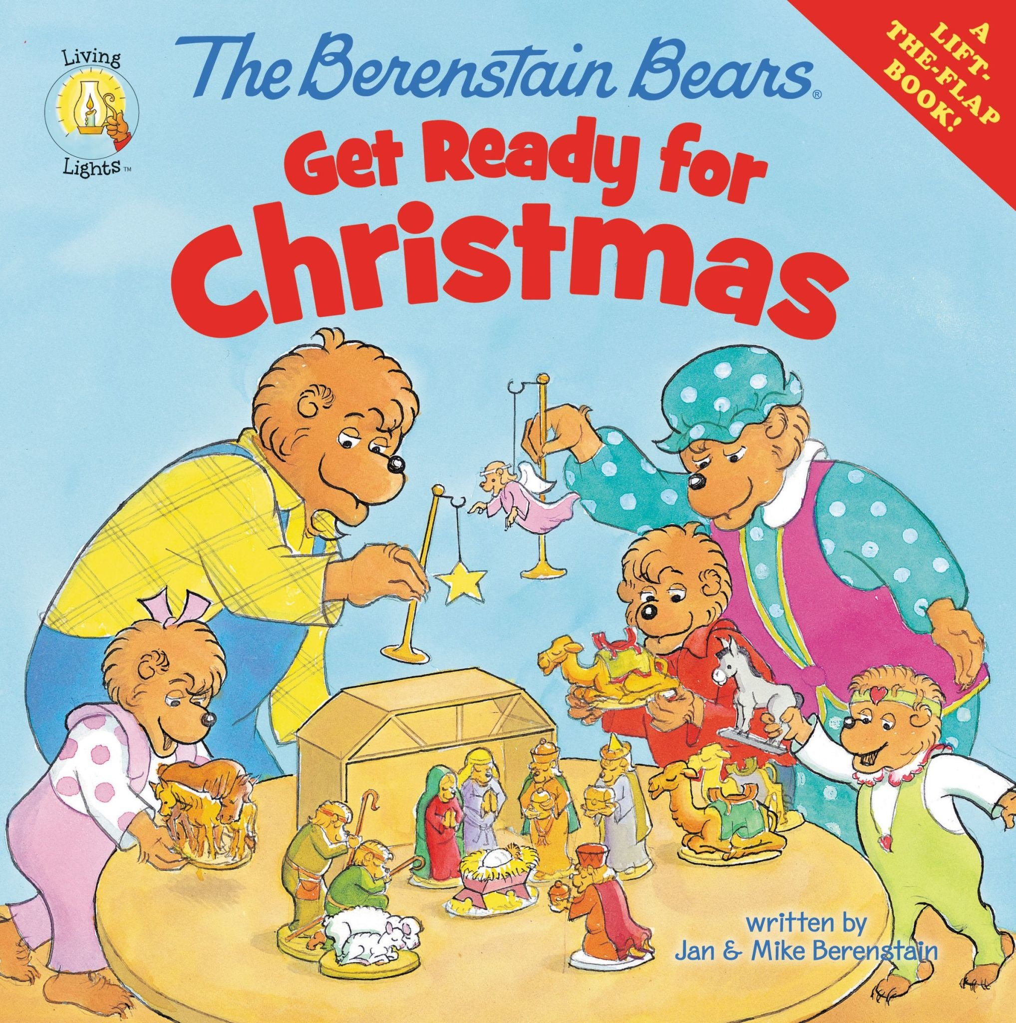 JAN BERENSTAIN The Berenstain Bears Get Ready For Christmas