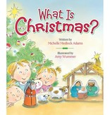 MICHELLE ADAMS What Is Christmas?