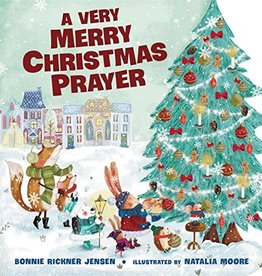 BONNIE RICKNER JENSEN A Very Merry Christmas Prayer