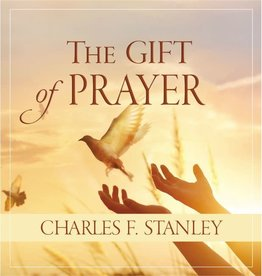 CHARLES STANLEY Gift of Prayer