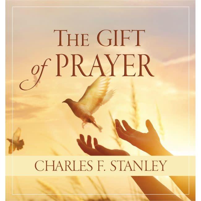 CHARLES STANLEY Gift of Prayer