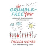 TRICIA GOYER Grumble-Free Year