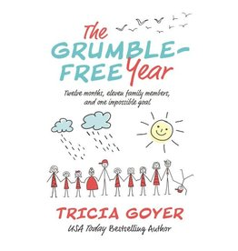 TRICIA GOYER Grumble-Free Year