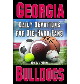ED MCMINN Daily Devotions for Die-Hard Fans: Georgia Bulldogs